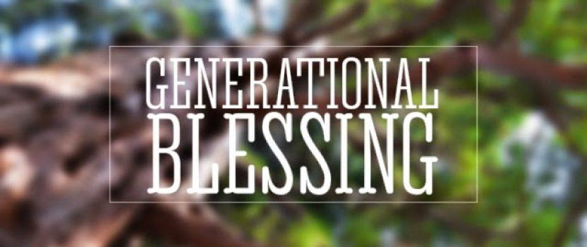 Generational Blessings