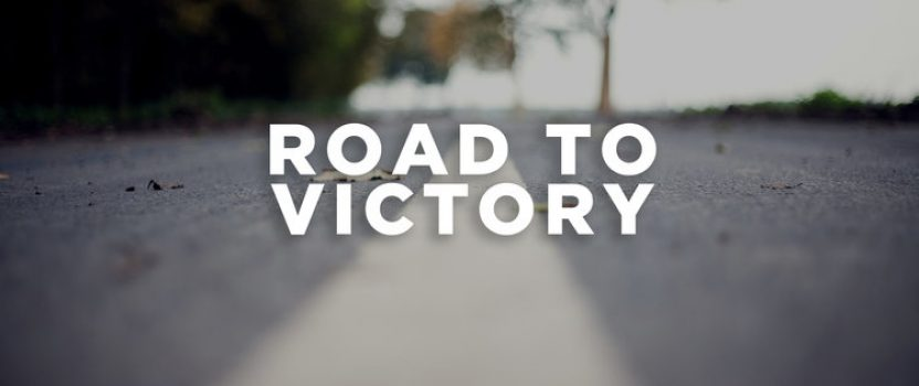 The Road to Victory! Part One.