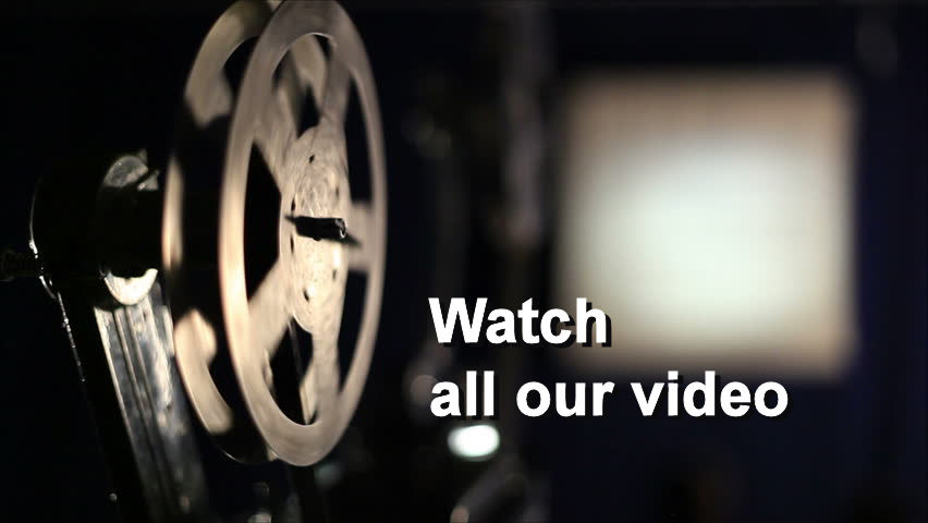 Watch all our video